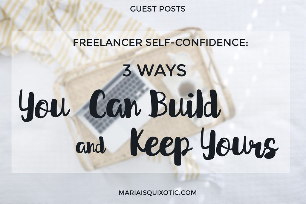 Building and Keeping your Self-Confidence