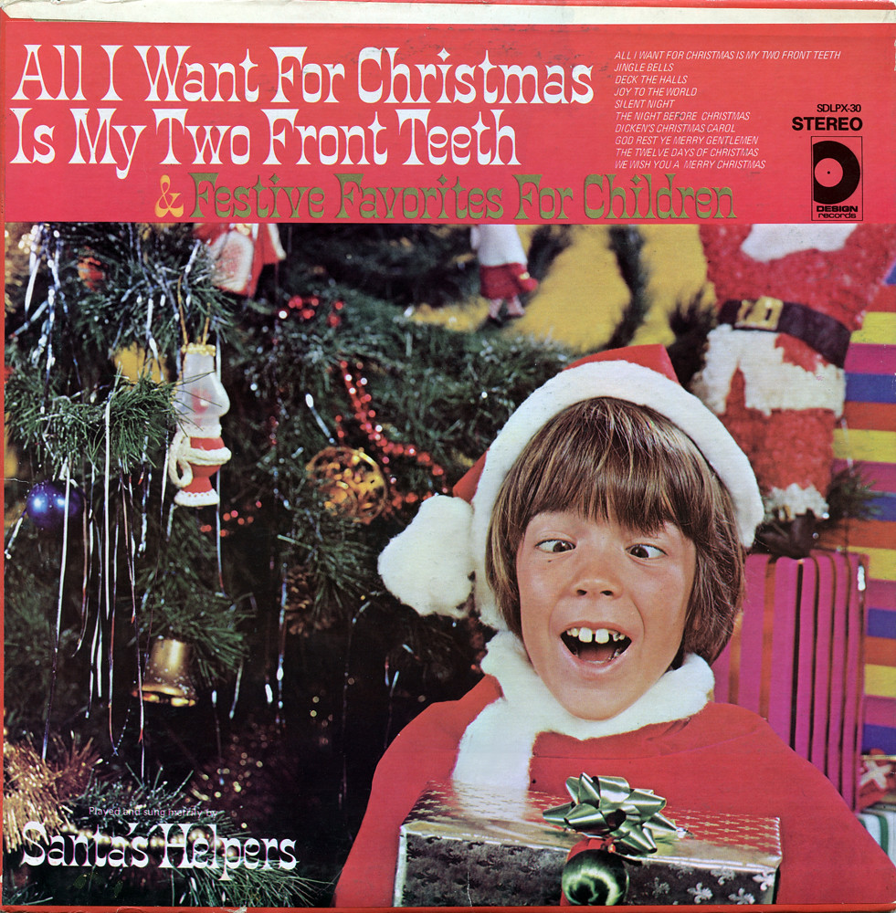 All I Want For Christmas Is My Two Front Teeth Record Albu
