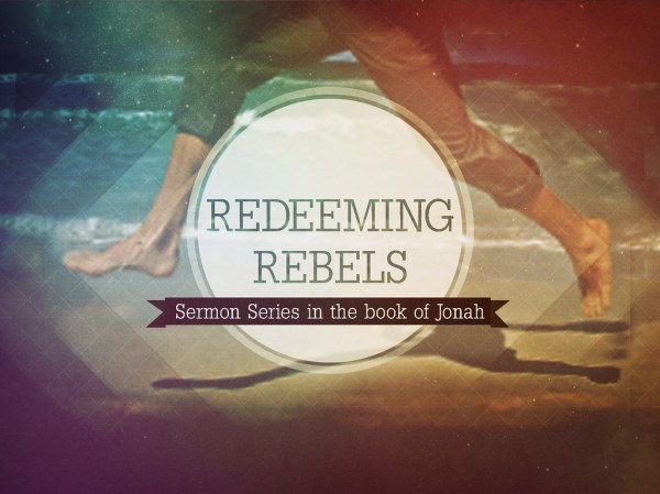 redeemingrebels title | Working on a new sermon series for ...