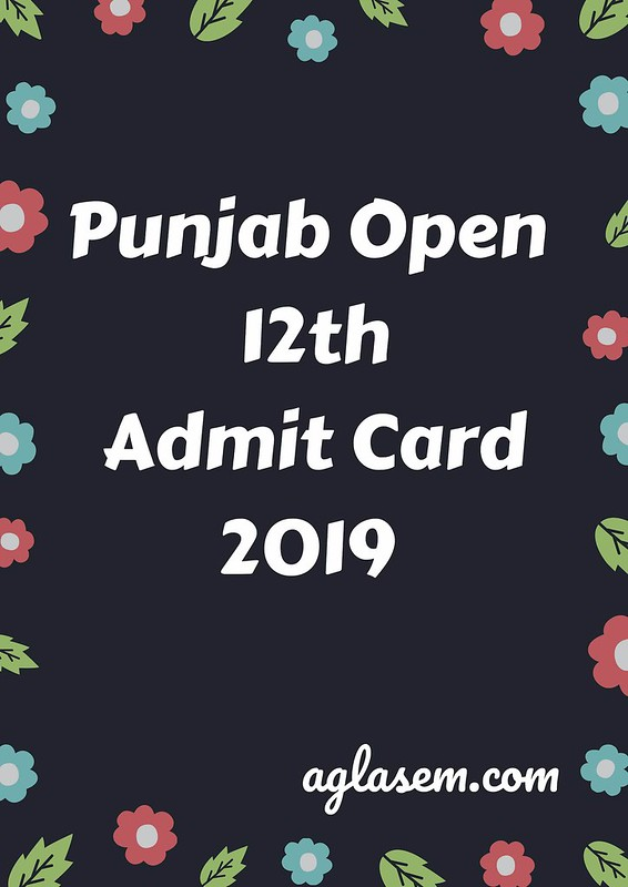 Punjab Open 12th Admit Card March 2019