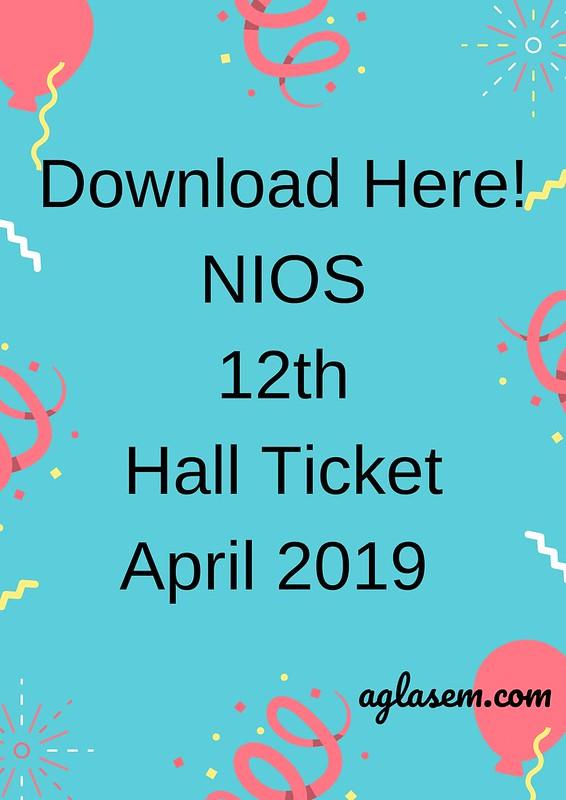 NIOS 12th Hall Ticket April 2019