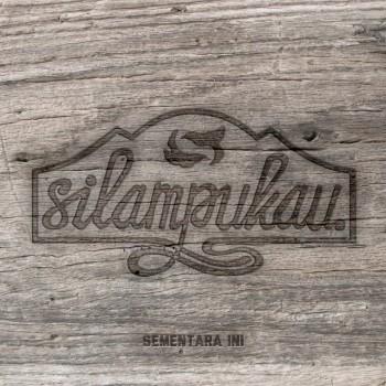 SUBSIDE007_Silampukau-SementaraIni_album-art