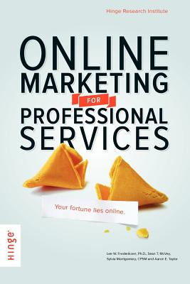 Online Marketing for Professional Services by Frederiksen, Lee W./ McVey, Sean T./ Montgomery, Sylvia S. [Paperback]