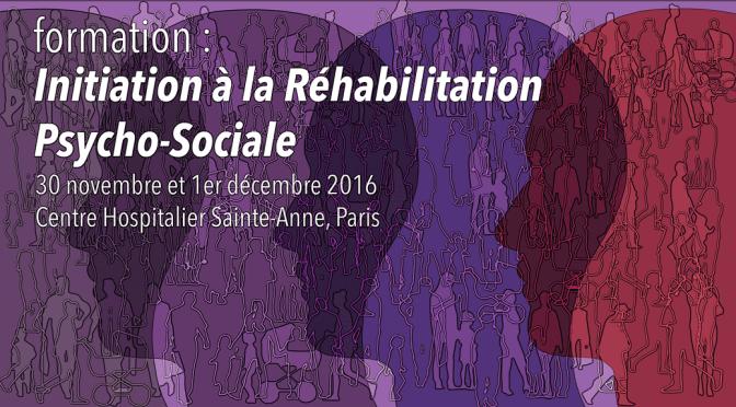 Formation, initiation à la Réhabilitation Psycho-sociale