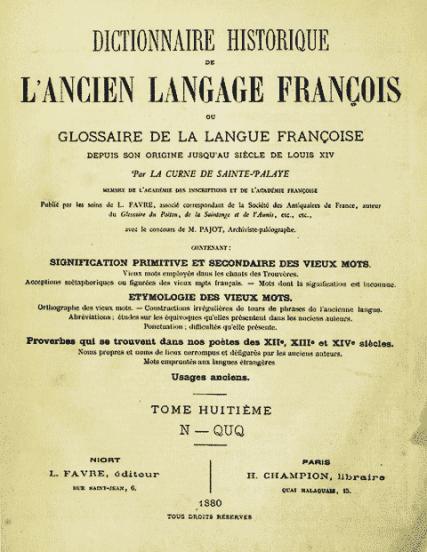 Dictionnaire de l'Ancien Langage François, JB de La-Curne