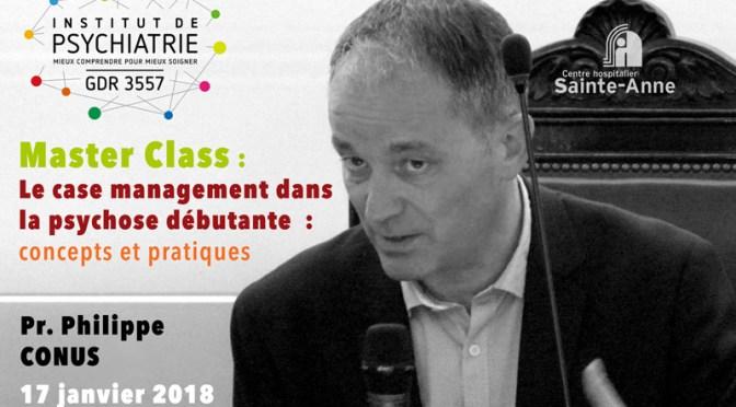 Master-class Case management dans la psychose débutante – par le Pr. Conus
