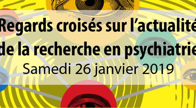 actualités de la recherche en psychiatrie