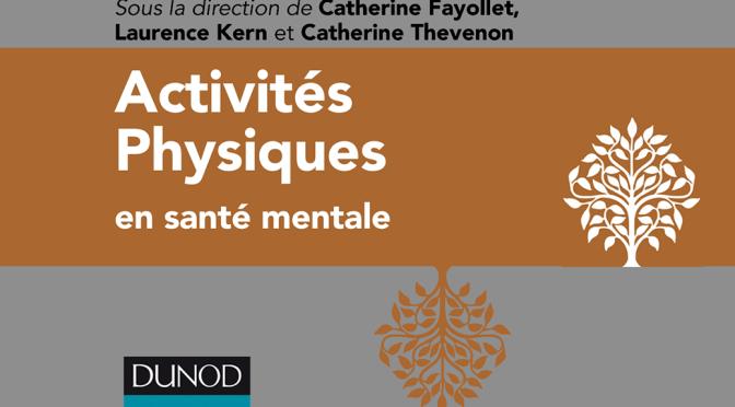 Activités physiques en santé mentale – parution