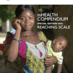 mHealth Compendium Special Edition 2016: Reaching Scale (African Strategies for Health/USAID 2016)
