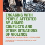 Engaging with people affected by armed conflicts and other situations of violence (ICRC Discussion Paper, 2018)