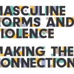 Masculine Norms and Violence: Making the Connections (Promundo Report, 2018)