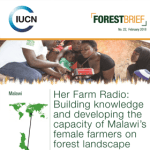 Her Farm Radio: Building knowledge and developing the capacity of Malawi's female farmers on forest landscape restoration (Farm Radio Brief, 2018)