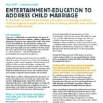 Solutions brief: entertainment-education to address child marriage (Girls Not Brides, 2017)