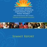 Shifting Norms, Changing Behaviour, Amplifying Voice: What Works? 2018 International Social and Behaviour Change Communication Conference (Summit Report 2018)