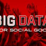 Big Data for Social Good Toolkit (GSMA, 2018)
