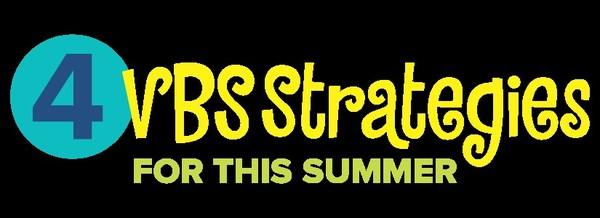 4 VBS Strategies