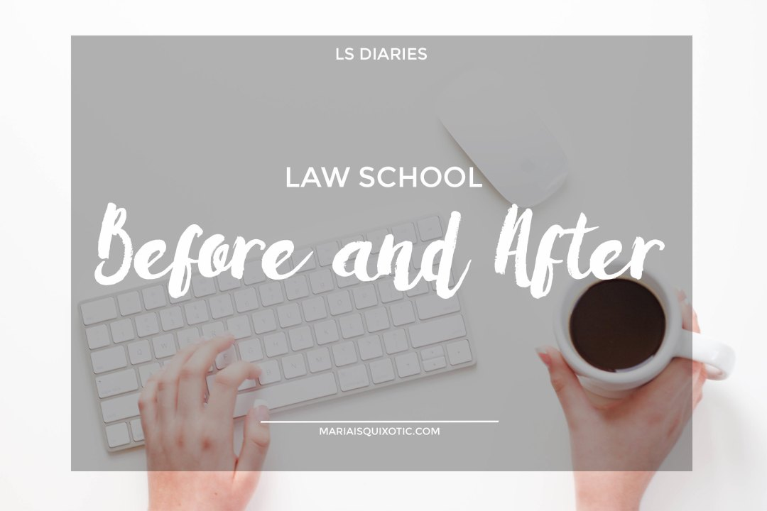 Law School: Before and After