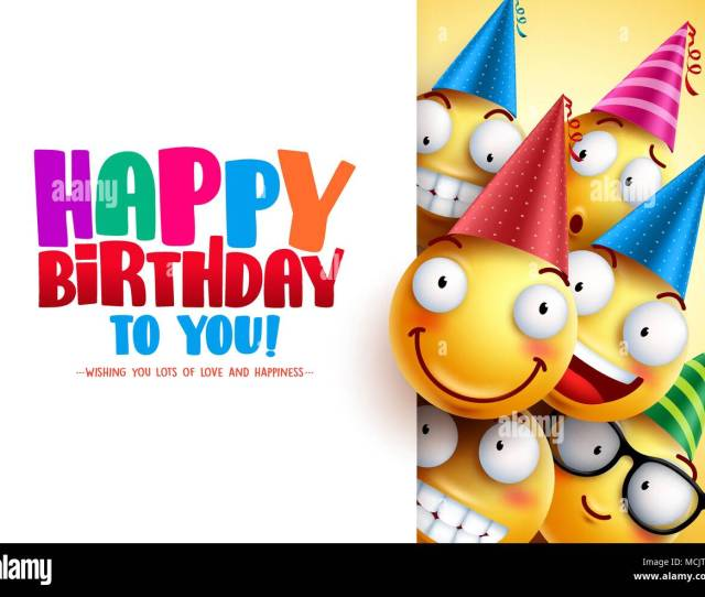 Smileys Birthday Vector Greeting Design With Yellow Funny And Happy Emoticons Wearing Colorful Party Hats And Happy Birthday Text In White Empty