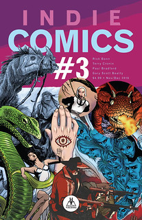 29608026086_45386a2395_n Mob wars and street magic are featured in INDIE COMICS #3