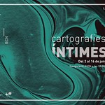 · CARTOGRAFIES ÍNTIMES ·