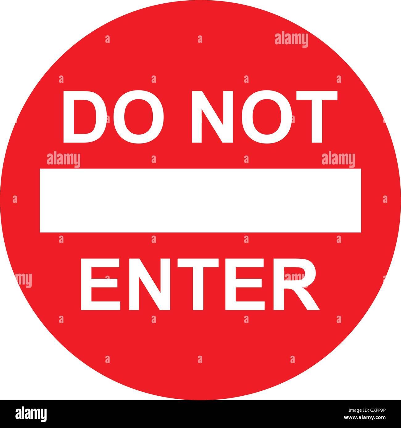 Do Not Enter Sign Don T Enter Vector Illustration Stock