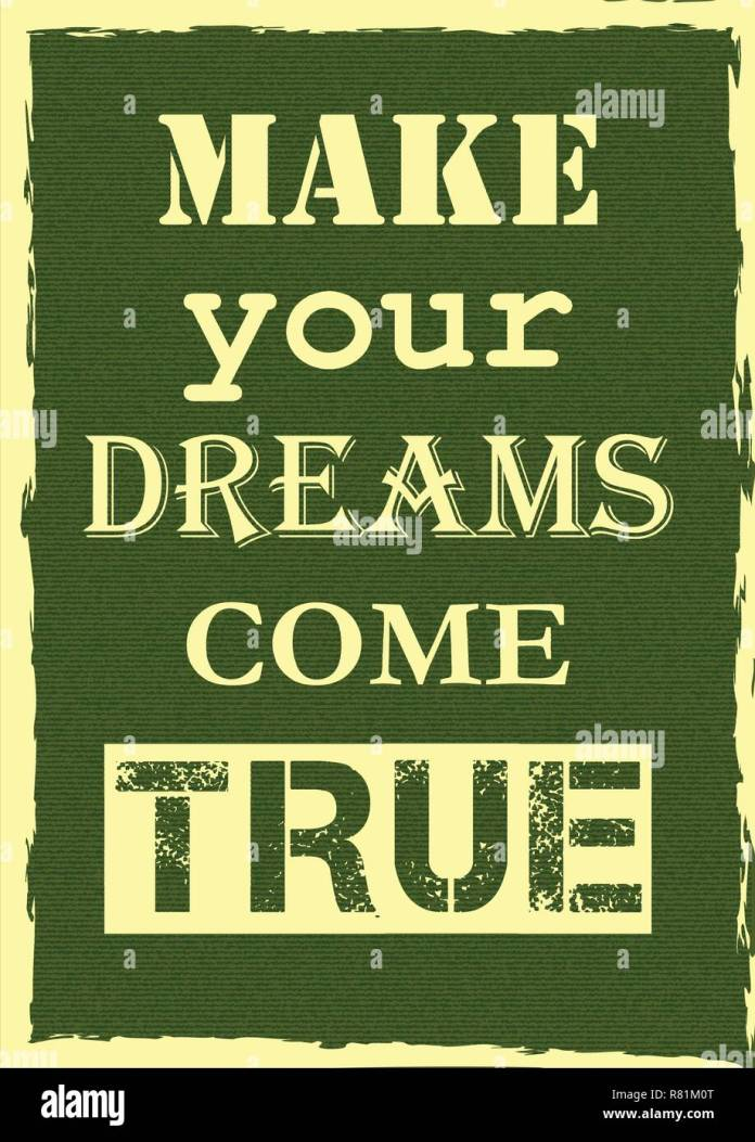 Inspirational Motivation Quote Make Your Dreams Come True Vector Poster Design Stock Vector Image Art Alamy