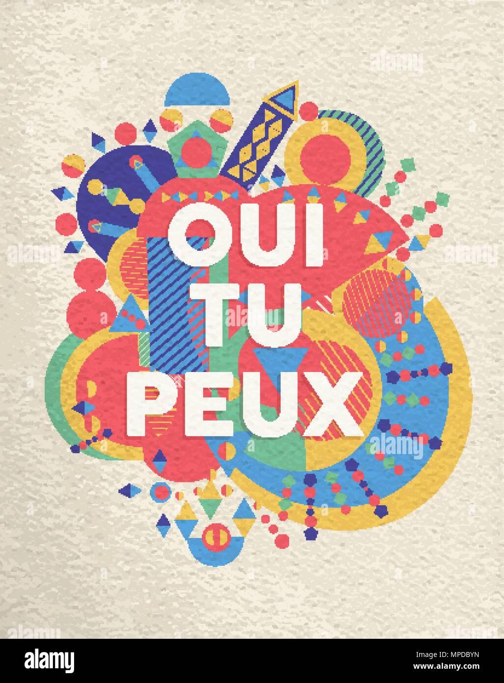 Ja Das Konnen Sie Bunte Typografie Plakat In Franzosischer Sprache Inspirational Motivation Zitat Design Mit Papier Textur Hintergrund Eps  Vektor