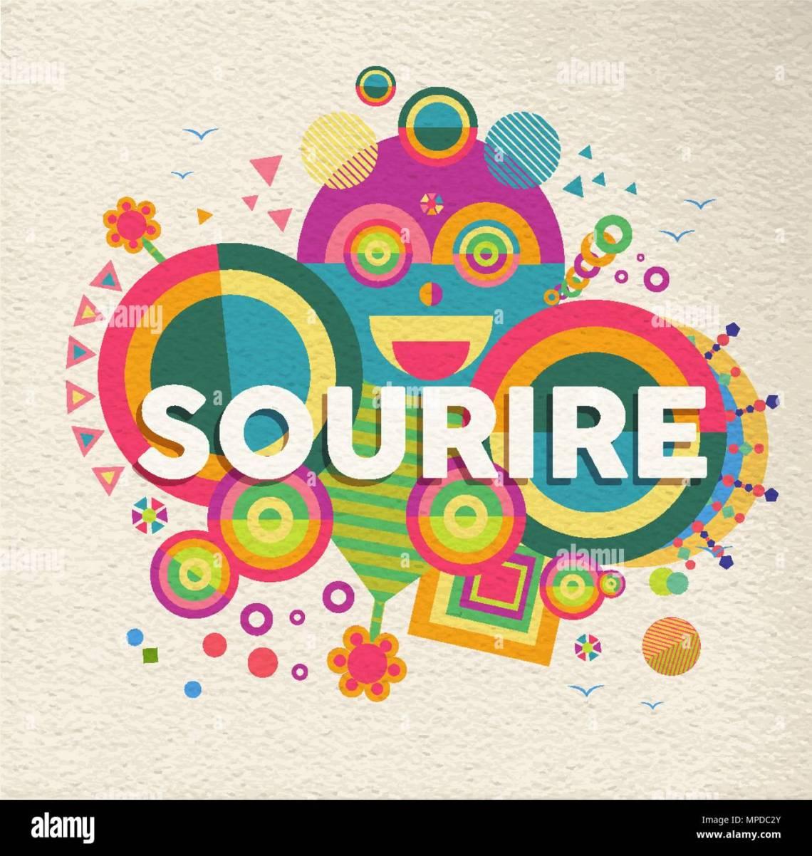 Smile Bunte Typografie Plakat In Franzosischer Sprache Positive Motivation Zitat Design Mit Papier Textur Hintergrund Eps  Vektor