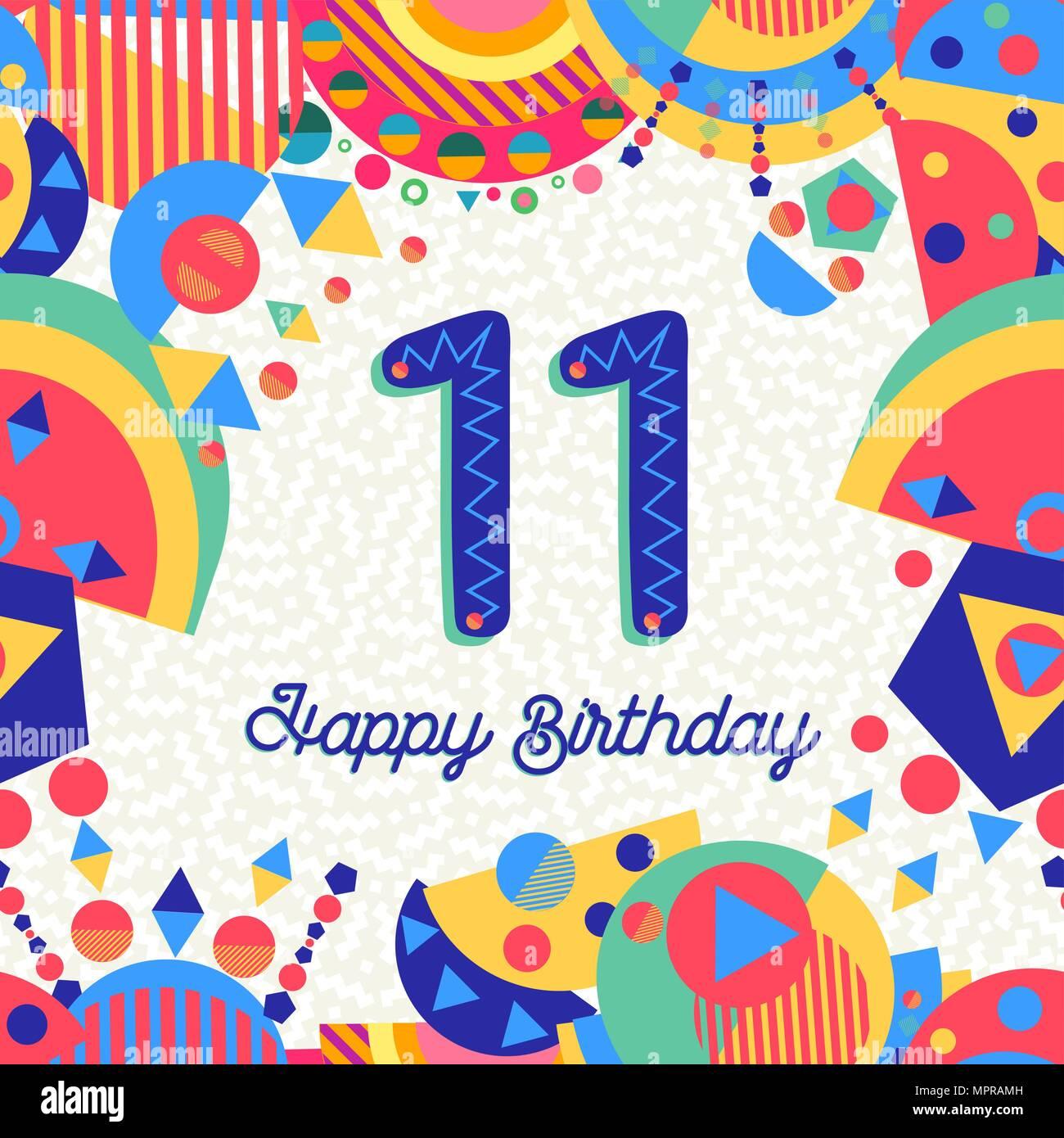 https www alamyimages fr joyeux anniversaire 11 ans 11 design amusant avec etiquette de texte nombre et une decoration coloree ideal pour les fetes d invitation ou carte de voeux vecteur eps10 image186139425 html