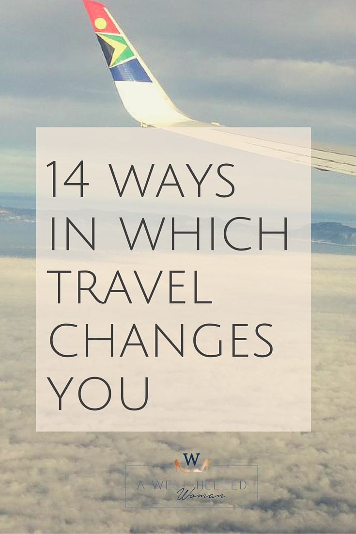 How travelling has changed me