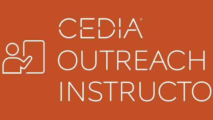 CEDIA Outreach Instructor