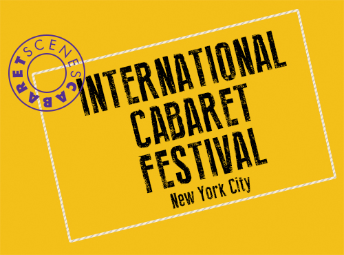International-Cabaret-Festival-Cabaret-Scenes-Magazine_500