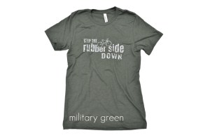 """military green cycling t-shirt that reads """"keep the rubber side down"""""""