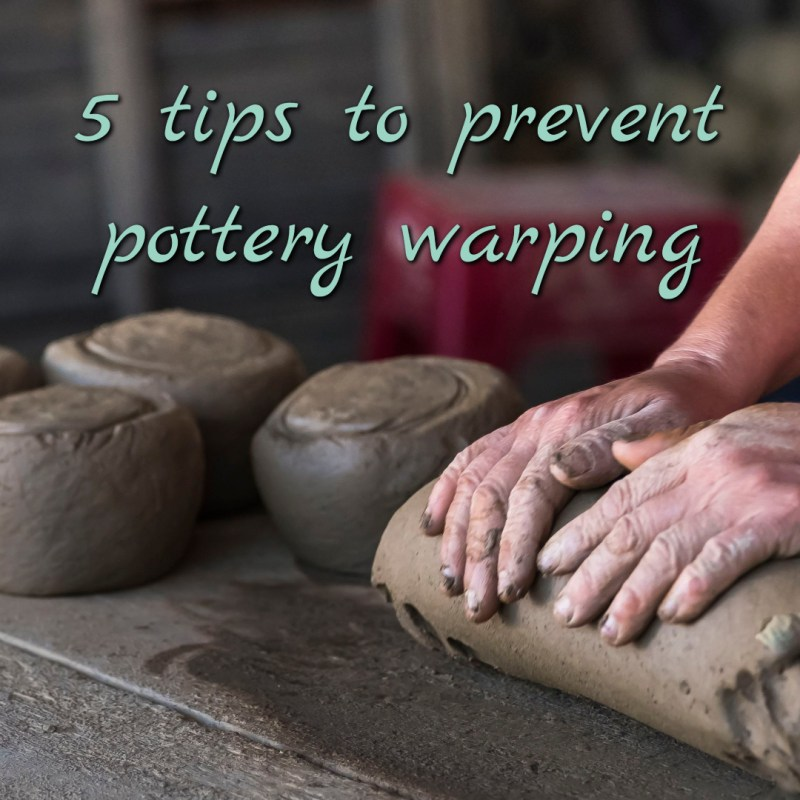 5 tips to prevent pottery warping