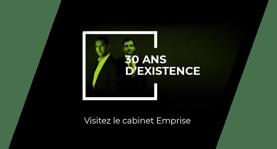 Cabinet Emprise, 30 ans d'existence