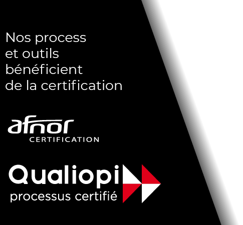 Nos process sont certifiés Qualiopi par l'Afnor
