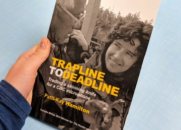 A file photo of the cover of Trapline to Deadline. Sarah Pruys/Cabin Radio