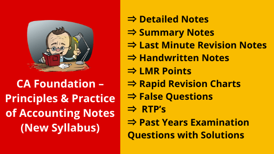 CA Foundation – Principles & Practice of Accounting Notes (New Syllabus)