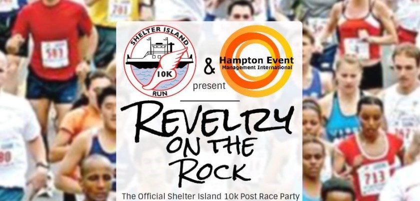 Revelry on the Rock - Supporting Various East End Organizations