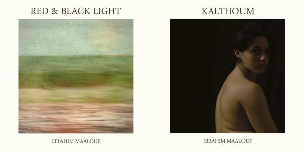 Ibrahim Maalouf : Red & Black Light et Kalthoum 2015