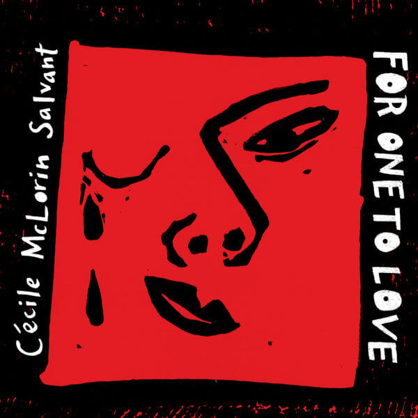 Cécile McLorin Salvant nouvel album For One To Love cacestculte
