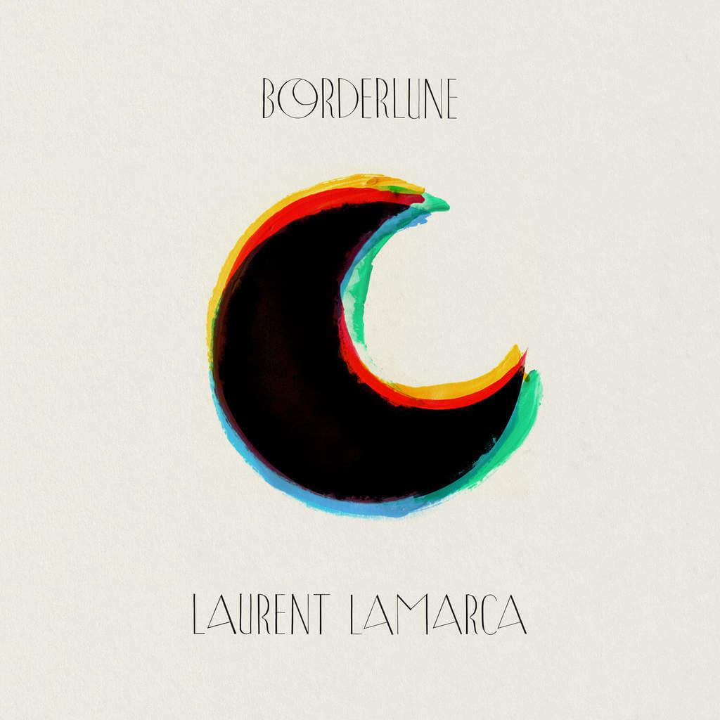 Laurent Lamarca borderlune