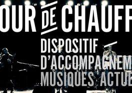 Tour de Chauffe 2017 tremplin festival