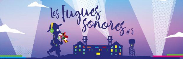 Les Fugues sonores 5e édition au 9-9bis du 6 au 9 décembre 2017