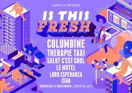 IS THIS FRESH au ZENITH DE LILLE le VENDREDI 16 NOVEMBRE 2018 cacestculte