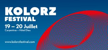 KOLORZ FESTIVAL ÉTÉ 2019 PREMIERS BILLETS EARLY BIRD DISPONIBLES