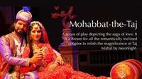Mohabbat the Taj English Version Evening Session Admission Ticket, Agra