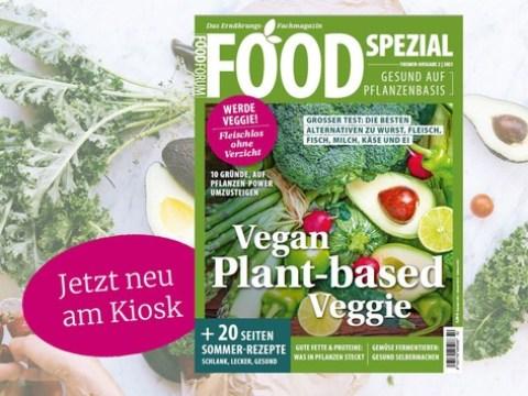 Gesund mit Pflanzen-Power: Das Food-Magazin zum Plant-based-Boom ist am Kiosk