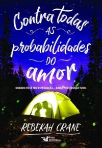 contra todas as probabilidades do amor rebekah crane resenha blog leitora compulsiva