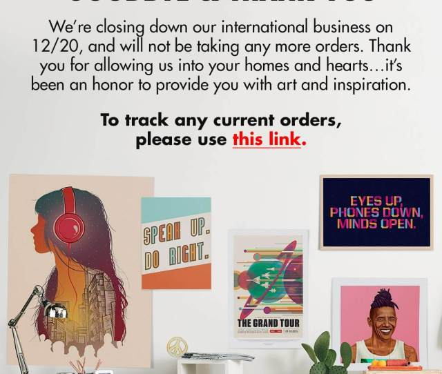 Were Closing Down Our International Business And Will Not Be Taking Any More